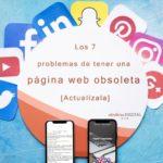 Los 7 problemas de tener una página web obsoleta [Actualízala]