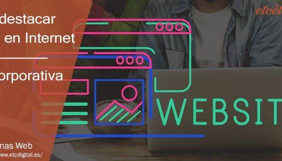 Consigue destacar tu negocio en internet