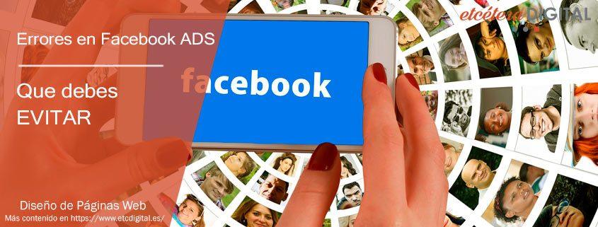 Errores en Anuncios de Facebook Ads Que debes evitar