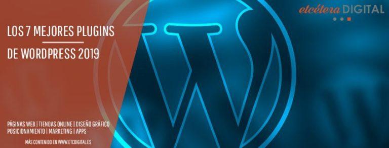 Los 7 mejores plugins de WordPress 2019