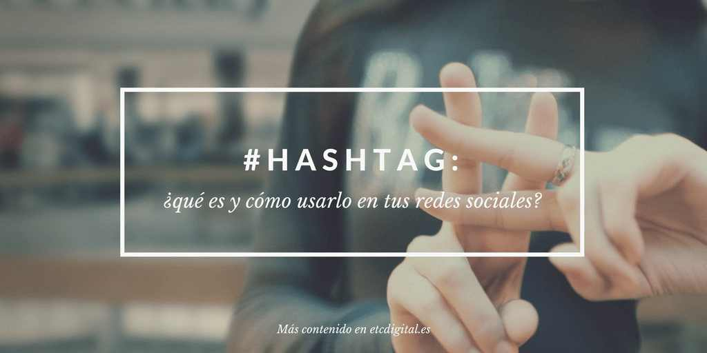Imagen para usar el hashtag en Redes sociales